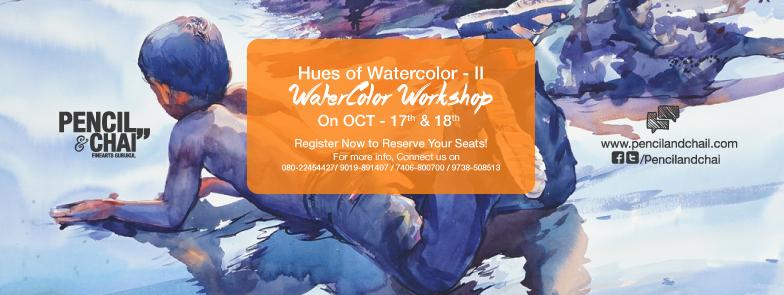 art workshops in bangalore Watercolor Workshop With Eminent Artist Shri. Sadhu Aliyur – Hues of Watercolor-2 Hues Of Watercolor 2 announcement