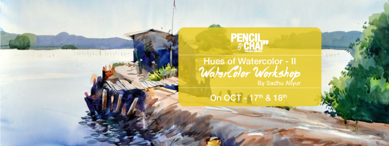 art workshops in bangalore Art Workshops in Bangalore-Hues Of Watercolor 2 Updates Hues Of Watercolor 2 adv