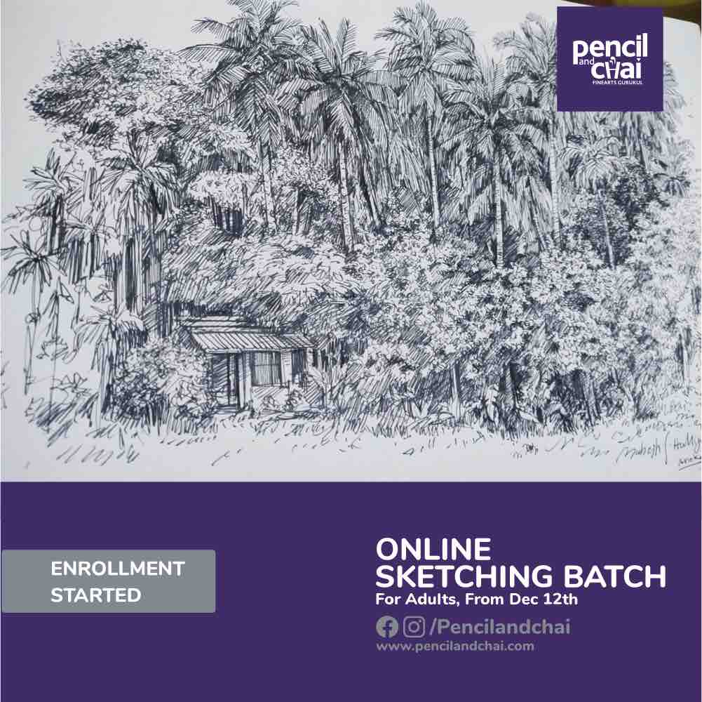 New online sketching batch in Decemeber by Pencil And Chai